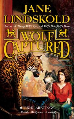 Wolf Captured - Lindskold, Jane M