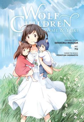 Wolf Children: AME & Yuki - Hosoda, Mamoru, and Yuu