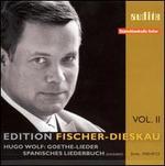 Wolf: Goethe-Lieder; Spanisches Liederbuch