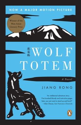 Wolf Totem - Rong, Jiang, and Goldblatt, Howard, Professor (Translated by)