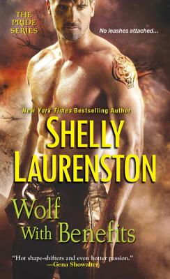 Wolf With Benefits - Laurenston, Shelly