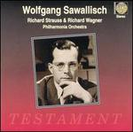 Wolfgang Sawallisch Conducts Richard Strauss & Richard Wagner