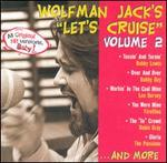 Wolfman Jack: Let's Cruise, Vol. 2