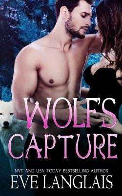 Wolf's Capture - Langlais, Eve