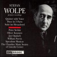Wolpe: Quintet with Voice; Piece in 3 Parts; Suite im Hexachord - Aleck Karis (piano); Allen Blustine (clarinet); Barbara Allen (harp); Chamber Music Society of Lincoln Center;...
