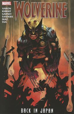 Wolverine: Back In Japan - Kubert, Adam, and Aaron, Jason, and Garney, Ron