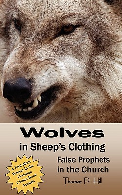 Wolves in Sheep's Clothing - Hill, Thomas Peter