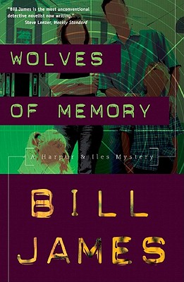 Wolves of Memory - James, Bill
