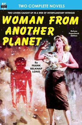 Woman from Another Planet & Homecalling - Long, Frank Belknap, and Merril, Judith