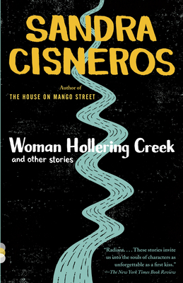 Woman Hollering Creek and Other Stories: And Other Stories - Cisneros, Sandra