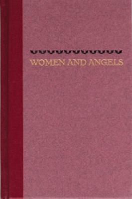 Women and Angels - Brodkey, Harold