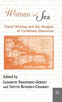 Women at Sea: Travel Writing and the Margins of Caribbean Discourse - Na, Na