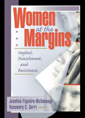 Women at the Margins - Garner, J Dianne, DSW
