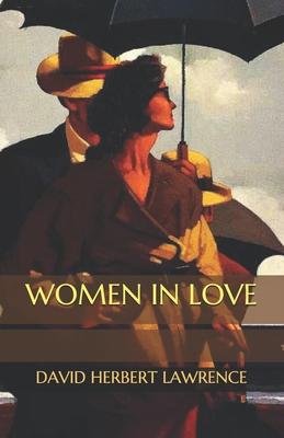 Women in Love - Lawrence, David Herbert