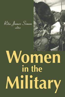 Women in the Military - Simon, Rita J