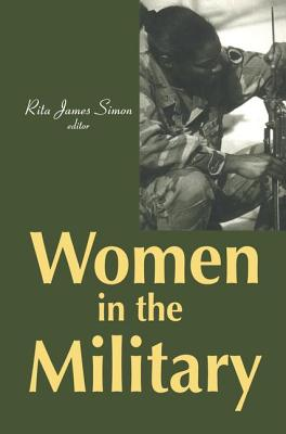 Women in the Military - Simon, Rita J.