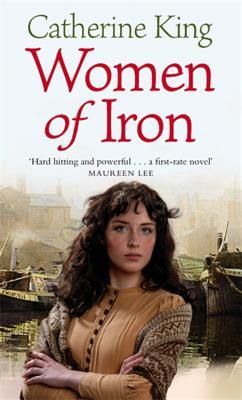 Women of Iron - King, Catherine