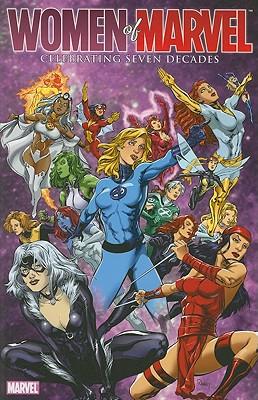 Women of Marvel: Celebrating Seven Decades Handbook - Christiansen, Jeff, and O'Sullivan, Mike, and Byrd, Ronald