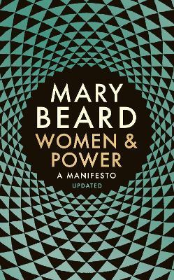 Women & Power: A Manifesto - Beard, Mary