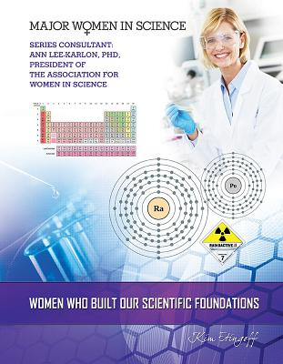 Women Who Built Our Scientific Foundations - Etingoff, Kim, and Lee-Karlon, Ann (Consultant editor)