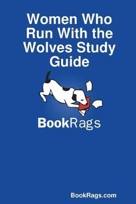 Women Who Run with the Wolves Study Guide - Bookrags Com