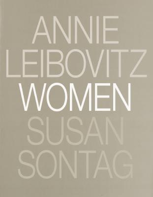 Women - Leibovitz, Annie (Photographer), and Sontag, Susan