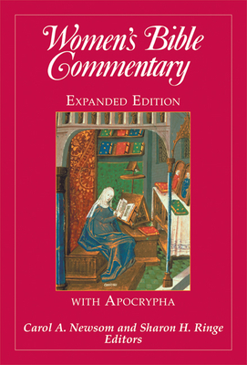 Women's Bible Commentary, Expanded Edition - Newsom, Carol A (Editor), and Ringe, Sharon H (Editor)