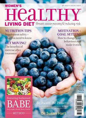 Women's Healthy Living Diet: Breast cancer recovery & reducing risk - Hart, Susan