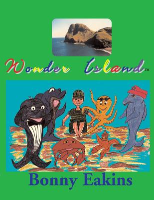 Wonder Island - Eakins, Bonny Mae