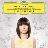 Wonderland: Edvard Grieg ? Piano Concerto; Lyric Pieces - Alice Sara Ott (piano); Bavarian Radio Symphony Orchestra; Esa-Pekka Salonen (conductor)