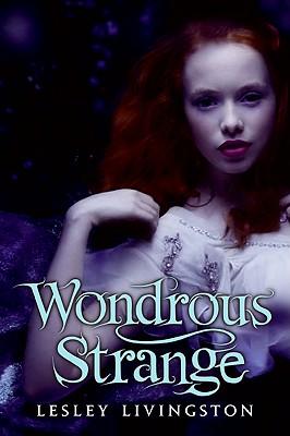 Wondrous Strange - Livingston, Lesley