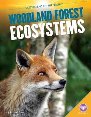 Woodland Forest Ecosystems - Foran, Racquel