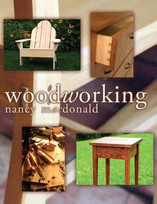 Woodworking - MacDonald, Nancy