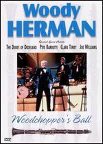 Woody Herman: Woodchopper's Ball