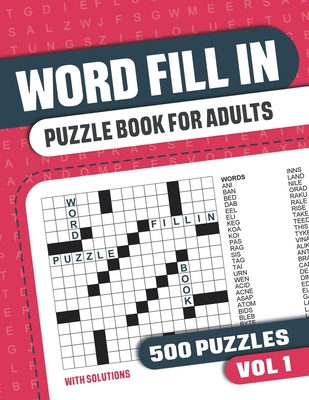 Word Fill In Puzzle Book for Adults: Fill in Puzzle Book with 500 Puzzles for Adults. Seniors and all Puzzle Book Fans - Vol 1 - Books, Visupuzzle