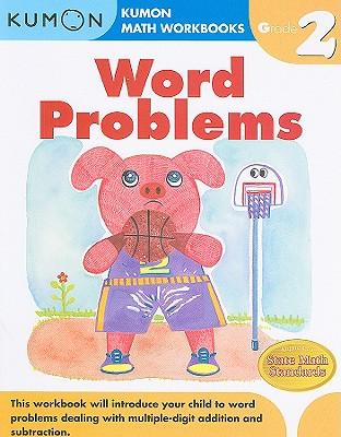 Word Problems, Grade 2 - Kumon Publishing (Creator)