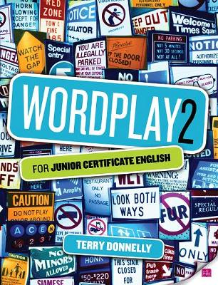 Wordplay: v. 2: for Junior Certificate English - Donnelly, Terry