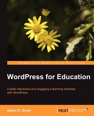 WordPress for Education - Scott, Adam D.
