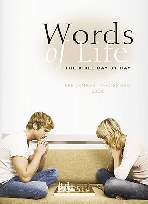 Words of Life: September-December 2008: The Bible Day by Day - Gowans, General John