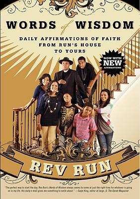 Words of Wisdom: Daily Affirmations of Faith - Rev Run