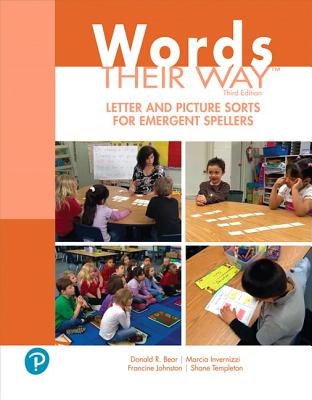 Words Their Way Letter and Picture Sorts for Emergent Spellers - Bear, Donald R, and Invernizzi, Marcia, PhD, and Johnston, Francine