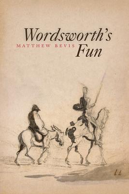 Wordsworth's Fun - Bevis, Matthew