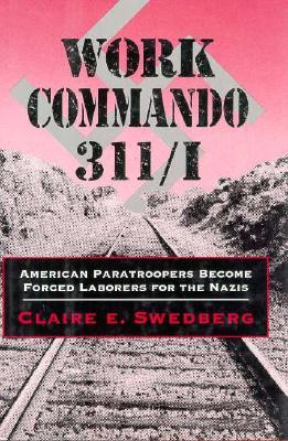 Work Commando 311/I - Swedberg, Claire E
