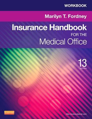 Workbook for Insurance Handbook for the Medical Office - Fordney, Marilyn, Cma-AC