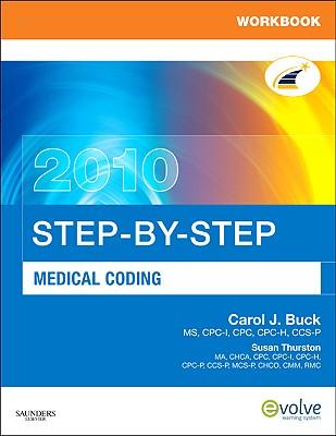 Workbook for Step-by-Step Medical Coding 2010 Edition - Buck, Carol J.