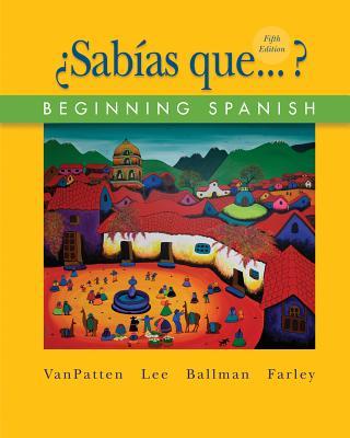 Workbook/Lab Manual Volume 2 to Accompany Sab as Que? - Vanpatten
