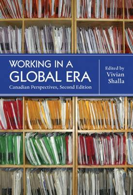 Working in a Global Era: Canadian Perspectives - Shalla, Vivian (Editor)