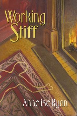Working Stiff - Ryan, Annelise