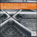 Works for Cello & Piano by R. Strauss & Pfitzner