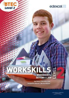 WorkSkills L2 Workbook 1: Getting a Job - Gunn, Ian, and Love, Dorothy, and Mason, Jacqueline